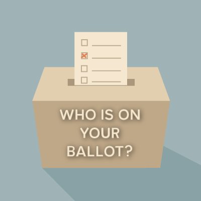Who's On Your Ballot?